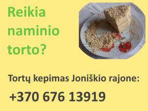 Naminių tortų kepimas Joniškio rajone 8-676-13919